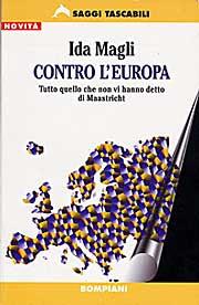 """«Η Ευρωπαϊκή Ένωση δημιουργήθηκε με σκοπό να καταστρέψει την Ευρώπη και να φέρει την Νέα Παγκόσμια Τάξη». Αποκαλυπική συνέντευξη της Ιταλίδας Ida Magli για το βιβλίο της """"Η Ευρωπαϊκή Δικτατορία"""" (2010) - Εικόνα1"""